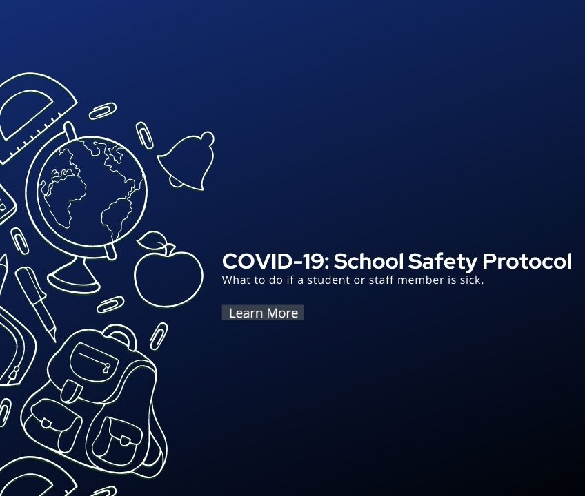 COVID-19: School Safety Protocol