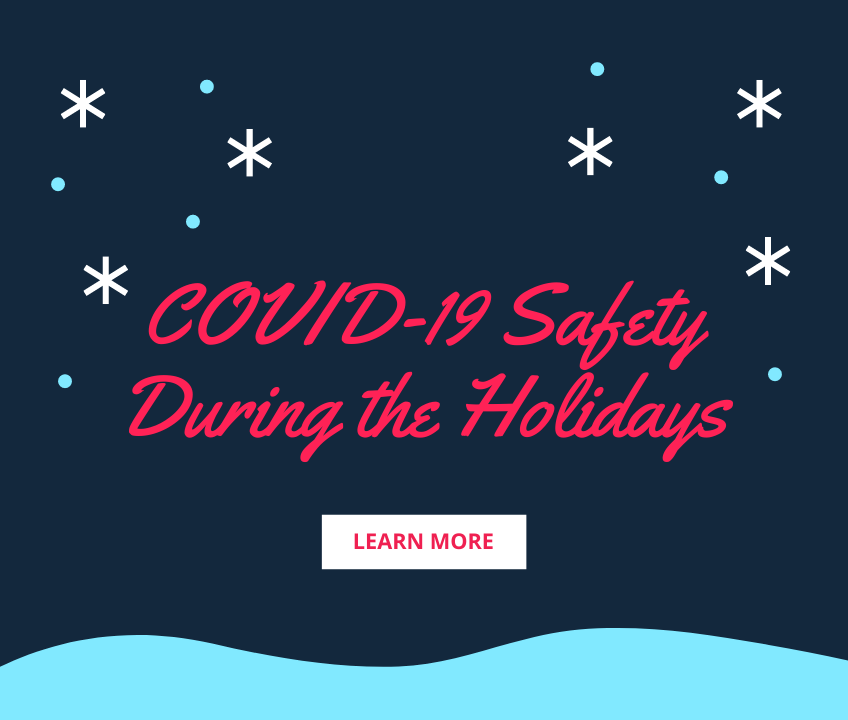 COVID-19 Safety During the Holidays